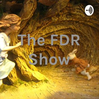 The FDR Show