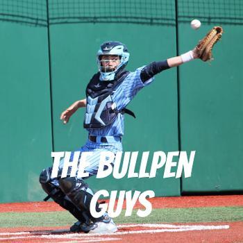 The Bullpen Guys