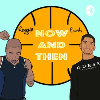 Now and Then Basketball