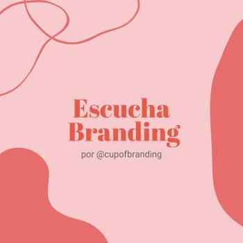 Escucha Branding