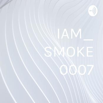 IAM_ SMOKE ×0007