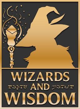 Wizards and Wisdom
