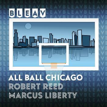 Bleav in All Ball Chicago