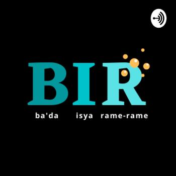 BIR (Ba'da Isya Rame-rame)