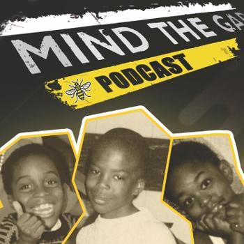 Mind The Gap Podcast
