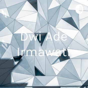 Dwi Ade Irmawati