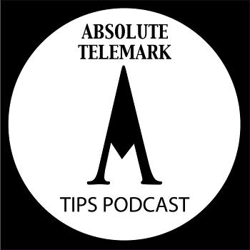 Absolute Telemark Tips Podcast