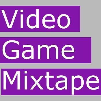 Video Game Mixtape