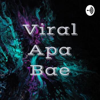 Viral Apa Bae