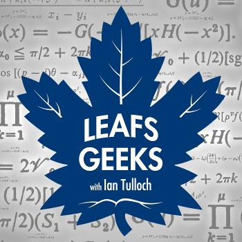 The Leafs Geeks Podcast