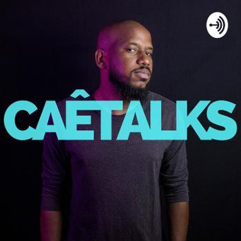 CaêTalks