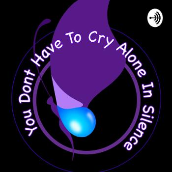 You don't have to cry alone in silence