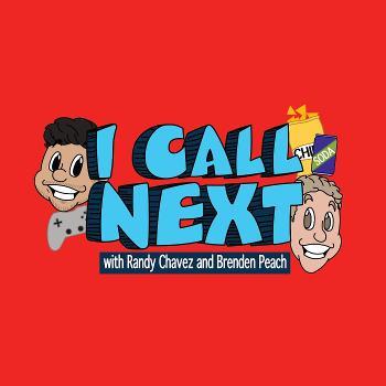 I Call Next Podcast