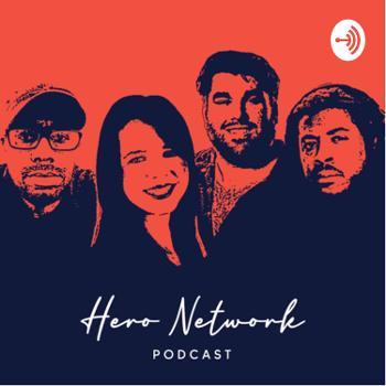 Hero Network Podcast