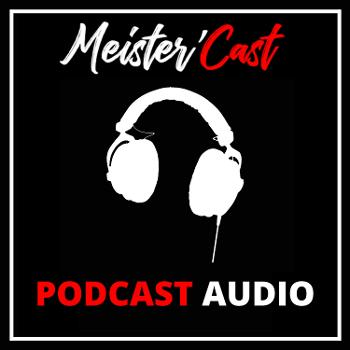 Meister'Cast