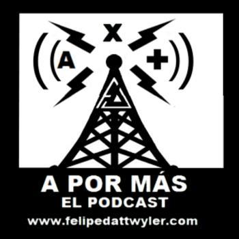 A Por Más - El Podcast (Ax+)