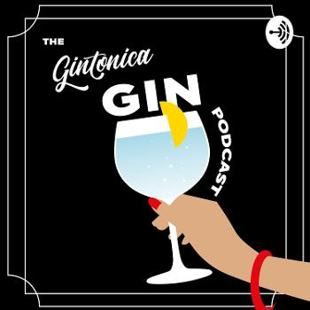 Gintonica Gin Podcast