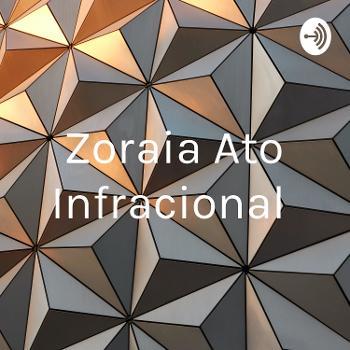 Zoraia Ato Infracional