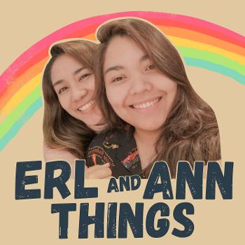 Erl and Ann Things