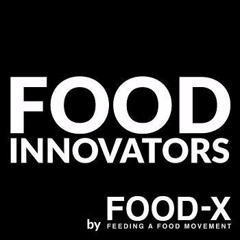 Food Innovators by Food-X