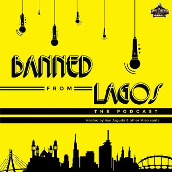 Banned From Lagos