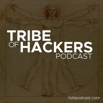 Tribe of Hackers Podcast