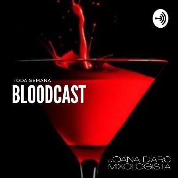 Bloodcast