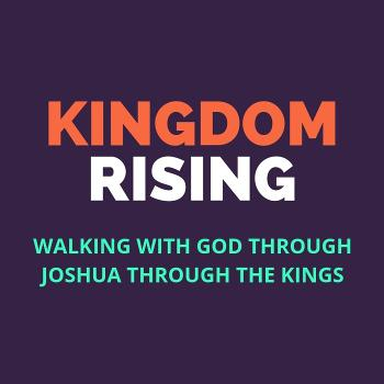 Kingdom Rising: The Former Prophets
