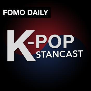K-Pop Stancast