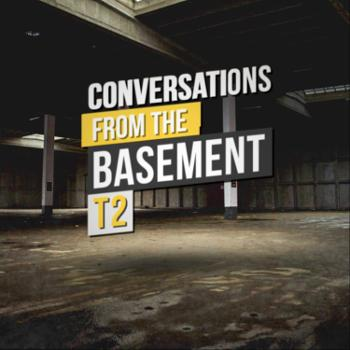 Conversations from the Basement