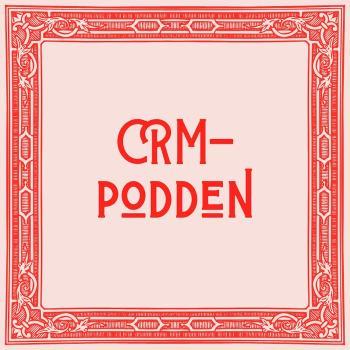 CRM-Podden
