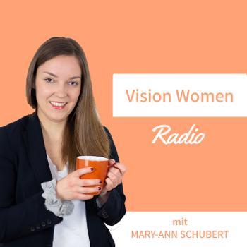 Vision Women Radio - Tipps für visionäre Unternehmerinnen