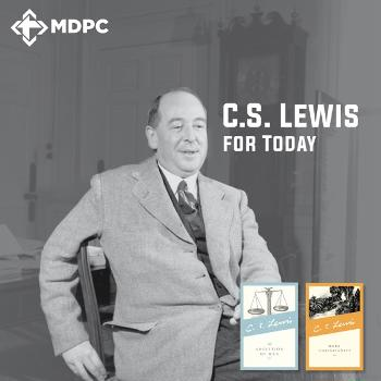 C.S. Lewis for Today