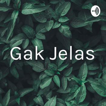 Gak Jelas