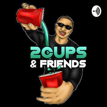 2 Cups & Friends