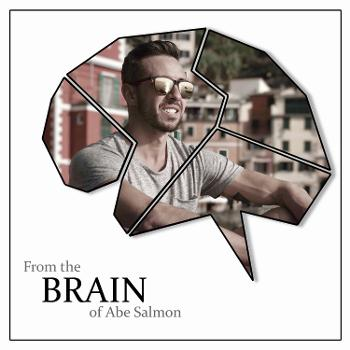 From The Brain of Abe Salmon