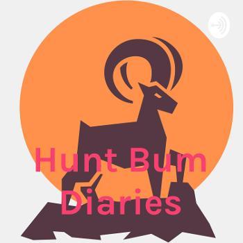 Hunt Bum Diaries