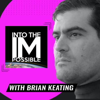 Into the Impossible With Brian Keating
