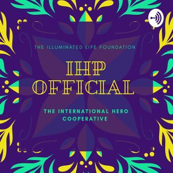 The International Hero Podcast (IHP)