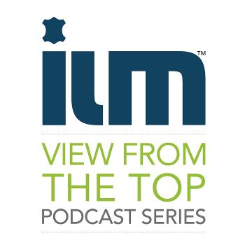 ILM View From The Top Podcast Series