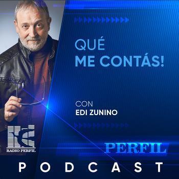 Qué me contás, con Edi Zunino