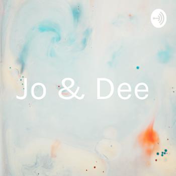 Jo & Dee