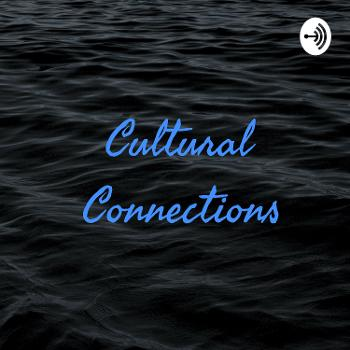 Cultural Connections