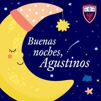 Buenas noches, agustinos...