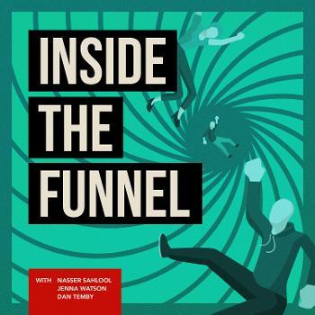 Inside the Funnel