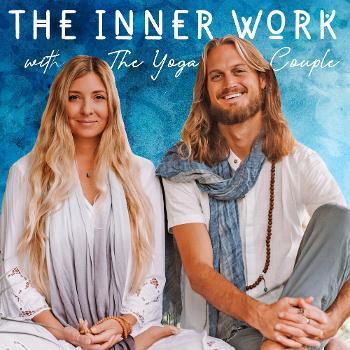 The Inner Work Podcast