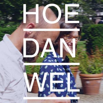 Hoe Dan Wel
