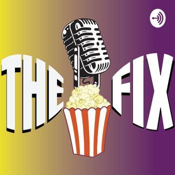Popcorn Junkies: The Fix
