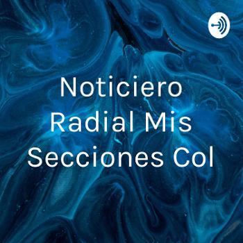 Noticiero Radial Mis Secciones Col