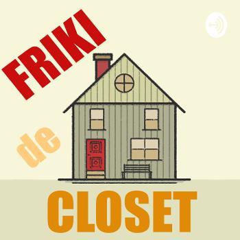 Friki de Closet
